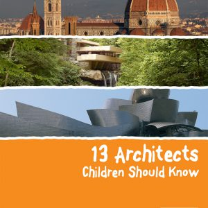 13 Architects Children Should Know-0