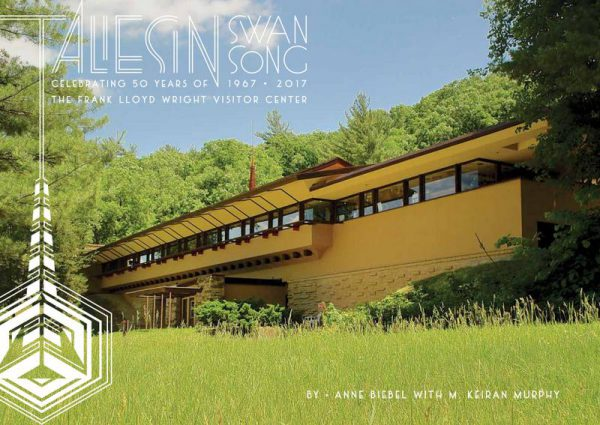 Taliesin Swan Song: Celebrating 50 Years of The Frank Lloyd Wright Visitor Center-0